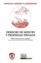 derecho de montes y propiedad privada-mikel mari karrera egialde-9788429018462