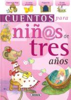 cuentos para niñas de tres años 9788430569762