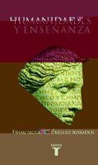 humanidades y enseñanza francisco rodriguez adrados 9788430604562