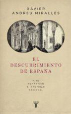 el descubrimiento de españa (ebook)-xavier andreu-9788430618262