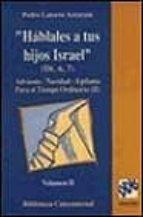 Hablales a tus hijos israel, ii DJVU FB2 EPUB 978-8433012562 por Pedro latorre aztarain