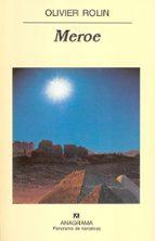 meroe olivier rolin 9788433969262