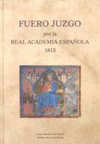 fuero juzgo por la real academia española 1815-9788434022362