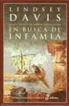en busca de infamia: la xvi novela de marco didio falco lindsey davis 9788435061162
