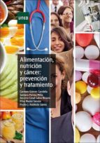 alimentación, nutrición y cáncer: prevención y tratamiento (ebook)-9788436270662