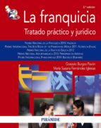 la franquicia: tratado practico y juridico gonzalo burgos pavon maria susana fernandez iglesias 9788436832662