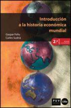 introduccion a la historia economica mundial 2ª edicion 9788437091662