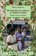 movimientos de mujeres en america latina: estudio teorico compara do-maxine mylneux-9788437620862