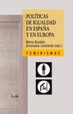 politicas de igualdad en españa y en europa emanuela lombardo maria bustelo 9788437623962