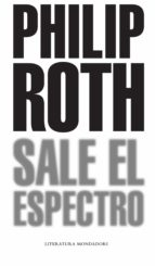 sale el espectro-philip roth-9788439721062