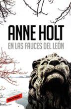 en las fauces del leon-anne holt-9788439728962