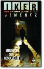 enigmas sin resolver ii-iker jimenez-9788441417762
