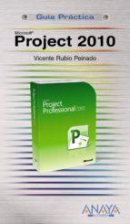 project 2010 (guias practicas vicente rubio peinado 9788441528062