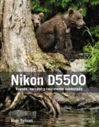 nikon d5500 rob sylvan 9788441538962