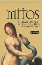 mitos. historia e imagenes de los dioses y los heroes de la antig uedad-9788444120362