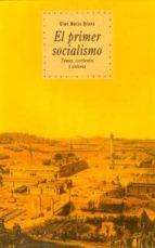 el primer socialismo: temas, corrientes y autores gian mario bravo 9788446010562