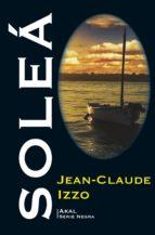 soleá. trilogía marsellesa iii (ebook)-jean-claude izzo-9788446046547