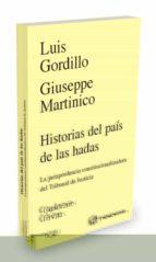 historias del pais de las hadas: la jurisprudencia constitucionalizadora del tribunal de justicia-luis gordillo-9788447051762