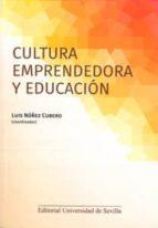cultura emprendedora y educación-luis nuñez cubero-9788447216062