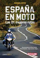 españa en moto: las 21 mejores rutas gustavo cuervo 9788448047962