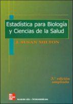 estadistica para biologia y ciencias de la salud j.susan milton 9788448159962