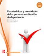 características y necesidades de las personas en situación de dependencia. grado medio. (atención a personas en situación de-9788448175962