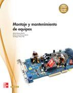montaje y mantenimiento de equipos. (técnico en sistemas microinf ormaticos y redes).-9788448180362