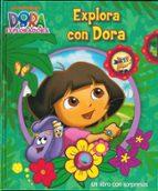 El libro de Explora con dora (dora la exploradora) autor VV.AA. PDF!