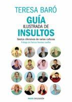 guía ilustrada de insultos (ebook)-teresa baro-9788449329562
