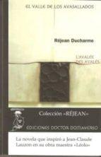 el valle de los avasallados-rejean ducharme-9788461335862