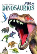 mega dinosaurios: los mas temidos 9788466233262