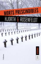 morts prescindibles michael hjorth hans rosenfeldt 9788466422062