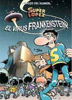 magos del humor nº 136: el virus de frankestein (super lopez)-9788466643962