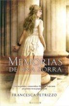 memorias de una zorra-francesca petrizzo-9788466644662