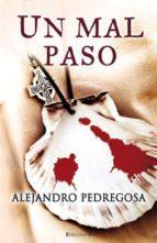 un mal paso-alejandro pedregosa-9788466648462