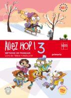 allez hop! 3: livre de l élève. primaria. savia. andalucía 6º edu cacion primaria-9788467593662