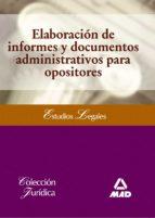 elaboracion de informes y documentos administrativos para oposito res 9788467670462