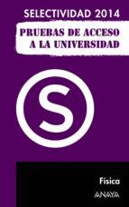 FÍSICA. SELECTIVIDAD 2014.