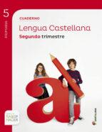 cuaderno lengua 5º primaria 2º trimestre cast saber hacer edicion 2014 9788468014562