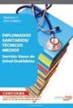 servicio vasco de salud osakidetza:  temario y test comun (diplom ados sanitarios/tecnicos medios) (2ª ed.) 9788468130262