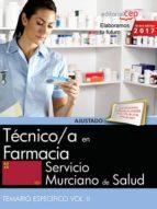 TECNICO/A EN FARMACIA. SERVICIO MURCIANO DE SALUD. TEMARIO ESPECIFICO (VOL. II)