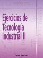 ejercicios de tecnologia industrial ii-jose otero arias-9788470634062