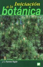 iniciacion a la botanica jose luis fuentes yagüe 9788471149862