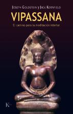 vipassana: el camino de la meditacion interior-joseph f. goldberg-jack kornfield-9788472453562