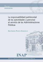 responsabilidad patrimonial de las autoridades y personal al servicio de las administraciones públicas ana isabel fortes gonzález 9788473514262