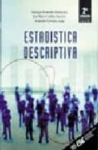 estadistica descriptiva (2ª ed.)-santiago fernandez fernandez-alejandro cordoba largo-jose maria cordero sanchez-9788473563062
