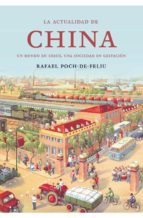 la actualidad de china: un mundo en crisis, una sociedad en gesta cion-rafael poch-de-feliu-9788474233162