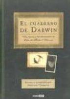 el cuaderno de darwin: vida, epoca y descubrimientos de charles r obert darwin-jonathan clements-9788475566962