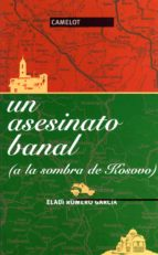 un asesinato banal eladi romero garcia 9788475846262
