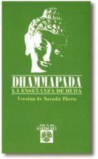 El libro de Dhammapada: la enseñanza del buda autor RAMIRO A. CALLE PDF!